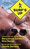 Surf's Up (0425228355) by Davidson, MaryJanice / Bangs, Nina / Denison, Janelle