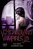 Chicagoland Vampires: Auf den letzten Biss bei Amazon kaufen