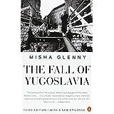 The Fall of Yugoslaviaby Misha Glenny