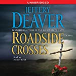 Roadside Crosses: A Kathryn Dance Novel (       UNABRIDGED) by Jeffery Deaver Narrated by Michele Pawk
