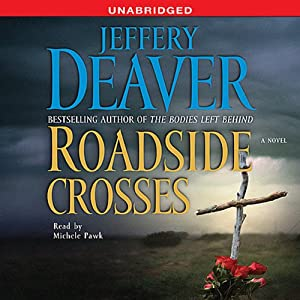 Roadside Crosses: A Kathryn Dance Novel | [Jeffery Deaver]