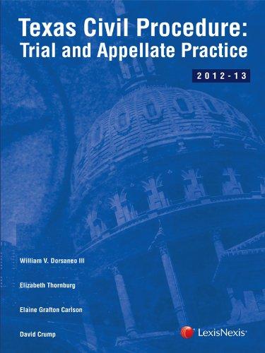 Texas Civil Procedure: Trial and Appellate Practice