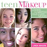 img - for Teen Makeup: Looks to Match your Every Mood book / textbook / text book