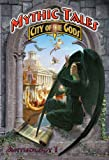 img - for Mythic Tales: City of the Gods (City of the Gods Anthology) book / textbook / text book