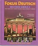 Fokus Deutsch: Beginning German 1