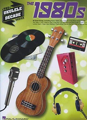 Ukulele Decade Series: The 1980s