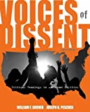 img - for Voices of Dissent: Critical Readings in American Politics by William F. Grover (2007-07-26) book / textbook / text book