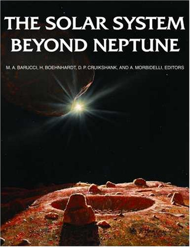 The Solar System Beyond Neptune (Space Science Series)
