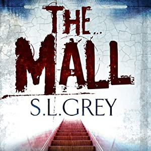 The Mall | [S.L. Grey]