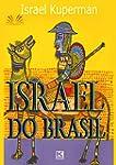 Israel do Brasil (Portuguese Edition)
