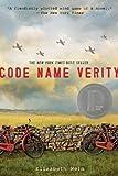 Code Name Verity by Wein, Elizabeth (2013) Paperback