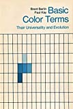 img - for Basic Color Terms: Their Universality and Evolution book / textbook / text book