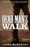 Larry McMurtry Dead Man's Walk (Lonesome Dove 1)
