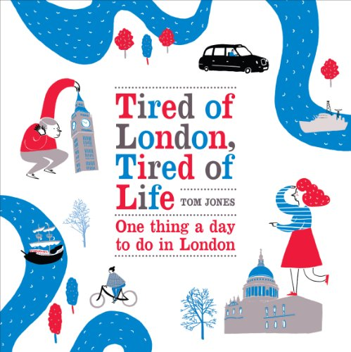 tired-of-london-tired-of-life-one-thing-a-day-to-do-in-london