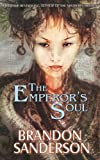 The Emperors Soul (Hugo Award Winner - Best Novella)