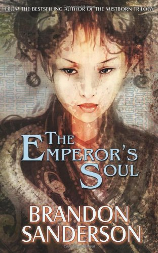 The Emperor's Soul (Hugo Award Winner - Best Novella) - Brandon Sanderson