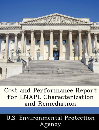Cost and Performance Report for LNAPL Characterization and Remediation