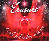 echange, troc Erasure - I Could Fall in Love With You Pt 1