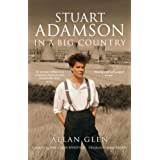 "Stuart Adamson: In a Big Countryvon ""Allan Glen"""