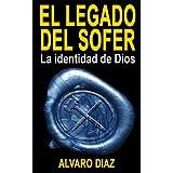 El legado del Sofer (La identidad de Dios)