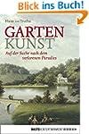 Garten Kunst: Auf der Suche nach dem...
