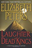 Laughter of Dead Kings (Vicky Bliss, No. 6) (0061246247) by Peters, Elizabeth