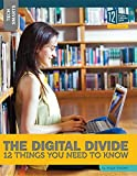 The Digital Divide: 12 Things You Need to Know (Tech Smarts)
