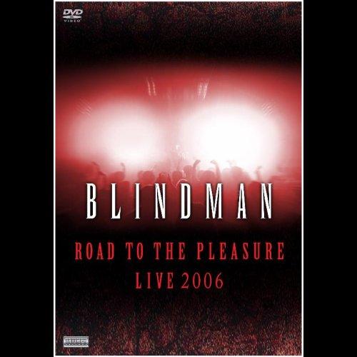 Road To The Pleasure Live 2006 [DVD]