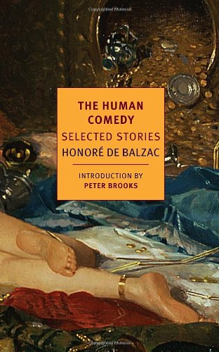 Honore de Balzac - The Human Comedy: Selected Stories (New York Review Books Classics)