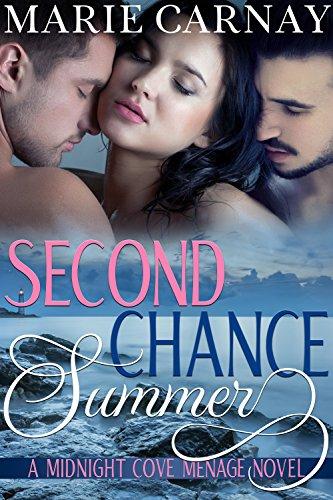 Second Chance Summer: Menage Romance Novel (Midnight Cove Menage Book 1)