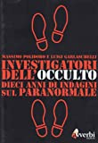 img - for Investigatori dell'occulto book / textbook / text book