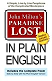 Image of John Milton's Paradise Lost In Plain English: A Simple, Line By Line Paraphrase Of The Complicated Masterpiece