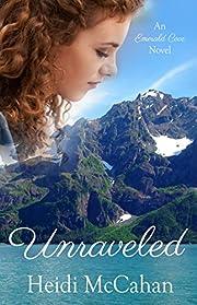 Unraveled (Emerald Cove Book 1)