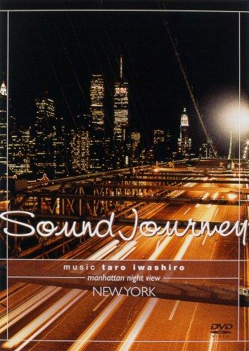 Sound Journey 岩代太郎/New York~manhattan night view~ [DVD]