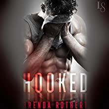 Hooked Audiobook by Brenda Rothert Narrated by Lee Samuels, Kristen Leigh