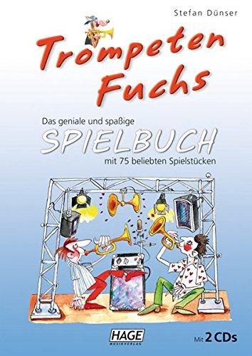 Trompeten Fuchs Spielbuch: Das geniale und spaßige Spielbuch mit 75 beliebten Spielstücken. Zum Umgang mit den CDs: Die Stücke liegen entweder in ... danach die Solo-Trompete selbst übernehmen
