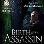 Birth of an Assassin | Rik Stone