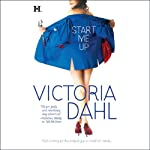 Start Me Up (       UNABRIDGED) by Victoria Dahl Narrated by Wanda Fontaine