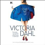 Start Me Up | [Victoria Dahl]