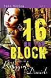 16 1/2 on the Block (Babygirl Drama)