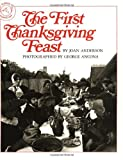 The First Thanksgiving Feast (0395518865) by Anderson, Joan