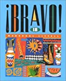 img - for Bravo: Level 1B (Spanish Edition) by Terrell, Tracy D., Munoz, Elias Miguel, Paulus, Linda, Rogers, Mary B., Snyder, Barbara, Cabrera, Eduardo, Kirk, Kathleen L.(January 1, 1995) Hardcover book / textbook / text book