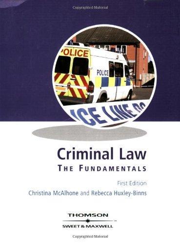 Mcalhone and Huxley-Binns Criminal Law: The Fundamentals