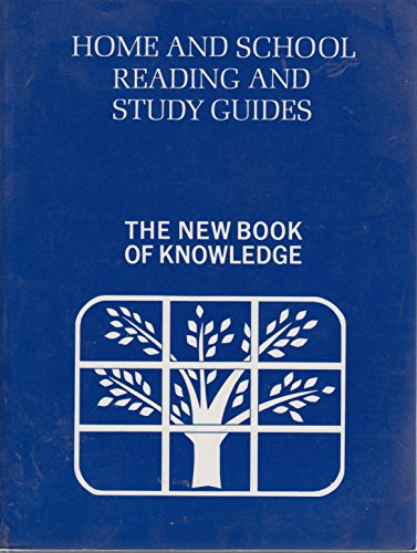 Home and school reading and study guides: The new book of knowledge