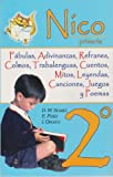 img - for Nico 2  primaria. Fabulas, adivinanzas, refranes, colmos, trabalenguas, cuentos, mitos, leyendas, canciones, juegos y poemas. (Spanish Edition) book / textbook / text book