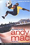 Dropping in with Andy Mac: The Life of a Pro Skateboarder (0689857845) by Macdonald, Andy