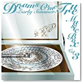 DREAMS COME TRUE MUSIC BOX Vol.3 - EARLY SUMMER -