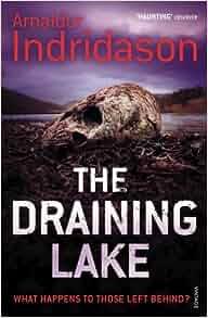 The Draining Lake: Arnaldur Indridason: 9780099494140