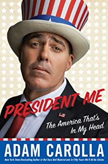 Book Cover: President Me: The America That's in My Head