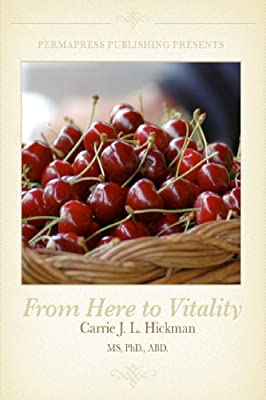 From Here to Vitality: Processing the Psychological Side of Weight Loss (Re-Imagine You) (Volume 1)